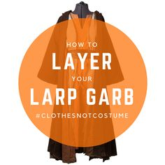 We've revamped our popular post about layering your costume to create a more realistic look. Have you ever applied any of these techniques to your own LARP costumes? Show us a picture in the comments! #ClothesNotCostume  http://larp.guide/2015/08/larp-costume-layering/
