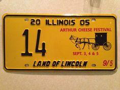 license plate; Arthur Cheese Festival; 2005; Arthur Illinois (heart of the Illinois Amish Community)