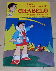 Las aventuras de Chabelo y sus cuates (La Misión Imposible) - Años 80's