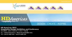 HD Americas 2013 Hospitality Design Exhibition and Conference 마이애미 호텔 인테리어 디자인 박람회