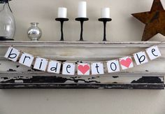 Bride To Be Banner  Decoration for Bridal Shower  by GreenJazzFace, $24.00 - let's make this for Katie boatman!