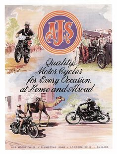 AJS 1950 Advert At Home and Abroad - Vintage British Motorcycles Ajs Motorcycles, Bsa Motorcycle, Motorcycle Posters, British Motorcycles, Vintage Motorcycles, Classic Motorcycle, Vintage Bikes, Vintage Cars, Retro