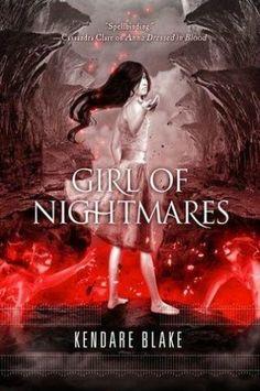 Girl of Nightmares (Anna #2) by: Kendare Blake
