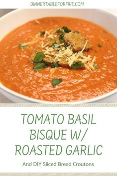 Tomato Basil Bisque With Roasted Garlic soup Tomato Basil Bisque With Roasted Garlic Yum - Dinner Table For Five Roasted Tomatoes, Roasted Garlic, Roasted Tomato Basil Soup, Tomato Basil Soup Crockpot, Creamy Tomato Basil Soup, Soup Recipes, Cooking Recipes, Healthy Recipes, Healthy Soup