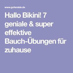 Hallo Bikini! 7 geniale & super effektive Bauch-Übungen für zuhause