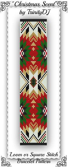 "New bracelet pattern listed in my Etsy shop: ""Christmas Scent"" - Loom or Square Stitch Bracelet Pattern - One of a Kind - In The RAW design - It is a Christmas/Ethnic design - I wanted something totally different for Christmas. Please follow this link for more info: https://www.etsy.com/listing/163942071/bp-et-005-christmas-scent-loom-or-square"