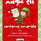 Unscrambling the Magic Elf sentences will help your students remember his purpose in the classroom, to teach them that Christmas is about so much m...