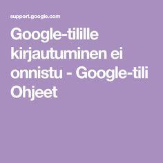 Google-tilille kirjautuminen ei onnistu - Google-tili Ohjeet Dj Remix Songs, Google