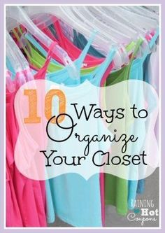 10 Ways To Organize Your Closet *Get more FRUGAL Articles, tips and tricks from Raining Hot Coupons here* 10 Ways To Organize Your Closet Keeping our closets organized and clean can be a hard task to conquer. Sometimes we need more space and shelving, som Do It Yourself Organization, Organizing Your Home, Closet Organization, Organization Ideas, Organizing Tips, Organizar Closets, Organize Your Life, Staying Organized, My New Room