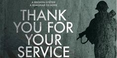 Thank You for Your Service (I) -2017   Ephix Trailers