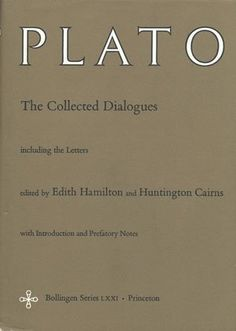 Plato: The Collected Dialogues, Including the Letters (Bollingen Series 71)