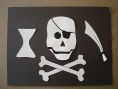 Make a pirate flag.  (I would make these larger and out of felt, so they could be used in battle....)