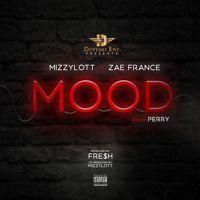 Mood - MizzyLott x Zae France x Perry - Dopeski Ent by Dopeski Ent. on SoundCloud