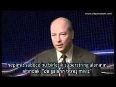 (1/2) JohnHagelin - Bilinç Üzerine (Bolum 1) - YouTube
