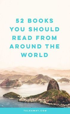 World Reading Challenge, Books Around The Globe - For more books visit www.taleway.com to find books set around the world. Ideas for those who like to travel, both in life and in fiction. reading challenge, 2018 reading challenge, world reading challenge, book challenge, 52 books, 52 weeks, new years resolution, books you should read, books from around the world, world books, books and travel, travel reads, reading list, books around the world, books to read, books set in different countries