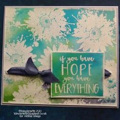 Visible Image stamps - If You Have Hope You Have Everything - Inky Flower Stamps - Kim Bacon