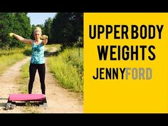 Upper Body Weights Aspen Trail - JENNY FORD - YouTube