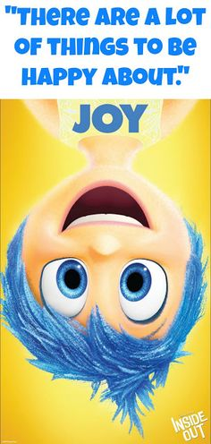 """INSIDE OUT Movie Quotes and Activity Pages! """"There Are A Lot Of Things To Be Happy About."""" #JOY #DisneyQuotes #InsideOut"""