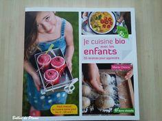[On découvre] Je cuisine bio avec les enfants - 55 recettes pour apprendre (terre vivante) - Bulles de plume @Plume_V