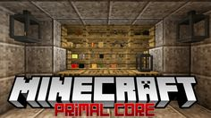 Primal Core Mod 1.11.2/1.10.2 gives players an entirely new early game experience. Players can no longer enjoy the peace of mind of the ordinary Minecraft world. To survive in the Minecraft Primal Core world, you must give it your all to prepare for everything. Once installed Primal Core, you...