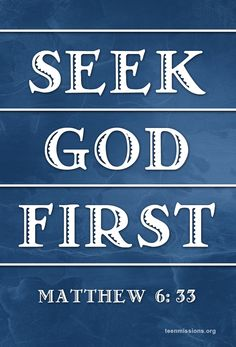 Teen Missions International – Seek God First – Matthew Wartime Recipes, Father Son Holy Spirit, Inspirational Prayers, Cookery Books, Seeking God, English, Christian Encouragement, God First, Praise And Worship