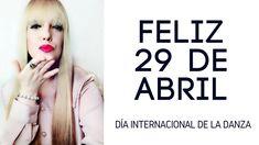 Día Internacional de la Danza - 29 de Abril -/ MARIA DOVAL BALLET
