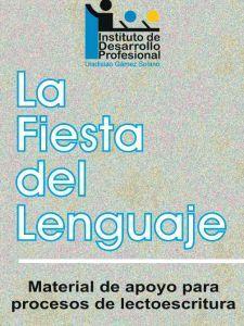 LA FIESTA DEL LENGUAJE. MATERIAL DE APOYO PARA PROCESOS DE LECTOESCRITURA Receptive Language, English Fun, Dual Language, Kids And Parenting, Spanish, Preschool, Therapy, Study, Teaching