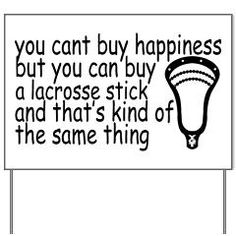 Lacrosse Happiness Yard Sign> Lacrosse Happiness> YouGotThat.com