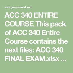 acc 340 week 3 accounting information system 2 & fcourserequirements& 80% departmental long exams will be graded based on the following scale: final score letter grade 364 – 400 a.