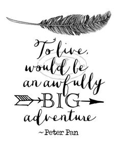 New quotes to live by tattoos peter pan Ideas Disney Tattoos Quotes, Tattoo Quotes, Disney Tattoos Peter Pan, Peter Pan Tattoos, New Quotes, Life Quotes, Inspirational Quotes, Funny Quotes, Motivational Sayings