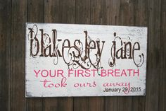 Your First Breath Took Ours Away Sign Girls Custom Nursery Wall Decor Vintage Nursery Decor, Baby Girl Nursery Decor, Nursery Wall Decor, Chic Nursery, Wood Nursery, Nursery Signs, Diy Baby Gate, Personalized Baby Gifts, How To Distress Wood