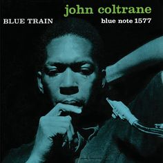 John Coltrane - Blue Train (1957)