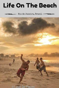 In Rio de Janeiro, Brasil the beach is the centre of activity.  People sunbathe, swim, play football, go on dates etc at the beach.