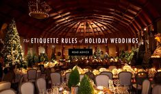 Etiquette Rules of Holiday Weddings Article: The Etiquette Rules of Hosting a Holiday Wedding Photography: Dalal Photography Read More: http://www.insideweddings.com/news/planning-design/the-etiquette-rules-of-hosting-a-holiday-wedding/2600/
