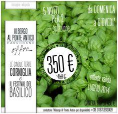 Offerta di Luglio 2014 - Cinque notti Festival del Basilico di Corniglia