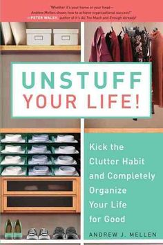A professional organizer and life coach shows readers how to kick the clutter habit with his complete how-to guide to total organization Arguably the most organized man in America, sought-after coach