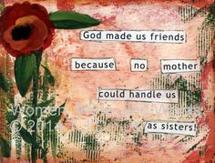 God made us friends 5x7 print on canvas. by WomenWineandWords