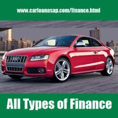 Carloanasap is the best option for getting the Types of Finance like car loan, auto loan, zero credit car loan, bad credit car loan and much more...........  #Finance