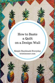 Basting quilts is the worst! This tutorial walks you through how to simplify the process by basting right on your design wall! Fast and easy, I love this method. Quilting 101, Quilting For Beginners, Free Motion Quilting, Quilting Projects, Quilting Designs, Beginner Quilting, Patchwork Quilting, Quilting Ideas, Quilt Design Wall