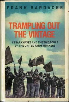 Frank Bardacke's wonderful history of the Farmworkers Union. Chavez the good, bad and ugly; and the farmworkers themselves determination to organise despite him