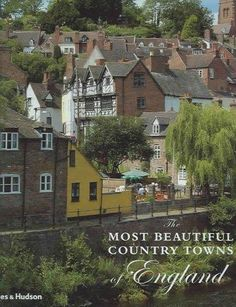 An inspirational tour and celebration of some of the most attractive small towns in the English countryside. Complementing the best-selling The Most Beautiful Villages of England , Hugh Palmer has pro