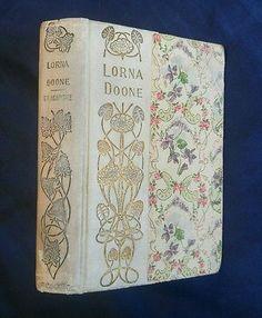 Lorna Doone R.D. Blackmore Antique 1900 Victorian Romance Shabby Chic
