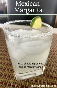A Pure Mexican Margarita - a classic margarita made with just 3 simple ingredients. No need for sugary Margarita mixes or 3 bottles of liquor! Easy Mixed Drinks, Mixed Drinks Alcohol, Drinks Alcohol Recipes, Drink Recipes, Mexican Alcoholic Drinks, Mexican Cocktails, Alcoholic Shots, Alcoholic Desserts, Shot Recipes