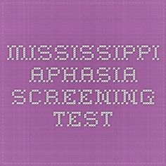 Mississippi Aphasia Screening Test