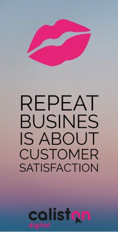 Repeat Busines is all about Customer Satisfaction. No hiding from that. List Of Brands, Repeat, How To Find Out, Success, Digital, Business, Store, Business Illustration