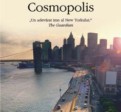 Cosmopolis, un roman postmodernist care vorbeste poate prea mult despre defectele culturii occidentale moderne si prea putin despre virturile sale. Este cat