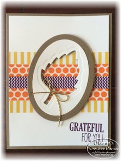 Oksana's Creative Corner: Washi Tape Fall Card. Fall grateful card. Stampin Up leaflets framelits and in color washit tape. cut out window card.