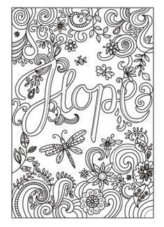 Adult Coloring Books with Words Unique Amanda Hillier 2 Hope Adult Coloring Pages Quote Coloring Pages, Adult Coloring Book Pages, Free Coloring Pages, Printable Coloring Pages, Coloring Sheets, Coloring Books, Wal Art, Color Quotes, Online Coloring