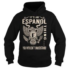 Its an ESPANOL Thing You Wouldnt Understand - Last Name, Surname T-Shirt (Eagle)