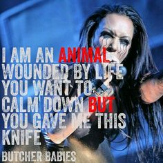Butcher babies                                                                                                                                                      More